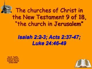 Don R. Taaffe, Gospel preacher, Dunedin, Florida 12/06/2009