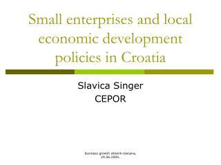 Small enterprises and local economic development policies in Croatia