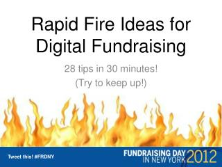Rapid Fire Ideas for Digital Fundraising