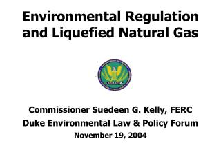 Environmental Regulation and Liquefied Natural Gas