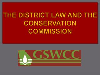 THE DISTRICT LAW AND THE CONSERVATION COMMISSION