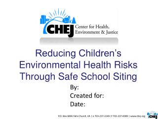 Reducing Children�s Environmental Health Risks Through Safe School  Siting