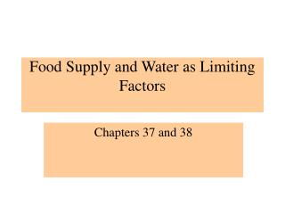 Food Supply and Water as Limiting Factors