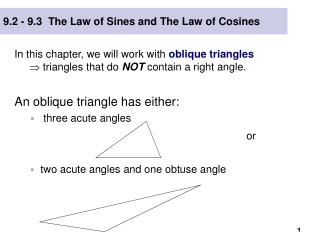 9.2 - 9.3  The Law of Sines and The Law of Cosines