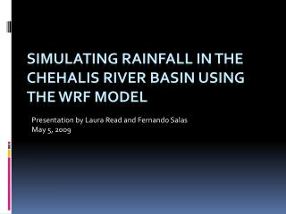 Simulating rainfall in the Chehalis river basin using the WRF model