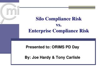 Silo Compliance Risk  vs.  Enterprise Compliance Risk
