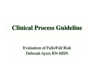 Clinical Process Guideline