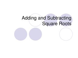 Adding and Subtracting Square Roots