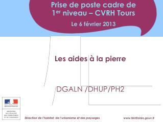 Les aides à la pierre DGALN /DHUP/PH2