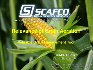 Relevance of Grain Aeration Valuable Grain Management Tool