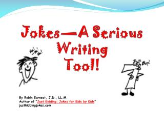 Jokes—A Serious Writing  Tool!