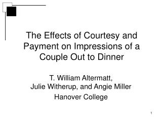 The Effects of Courtesy and Payment on Impressions of a Couple Out to Dinner