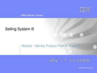 Selling System i5