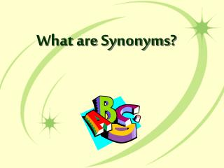 What are Synonyms?