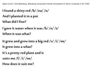 Open Court: Oral Blending: Blending Consonant-Vowel-Consonant In Story Contexts 4.20 T355