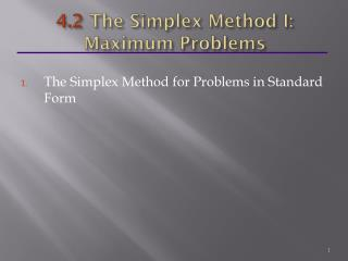 4.2  The Simplex Method I: Maximum Problems