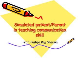 Simulated patient/Parent in teaching communication skill