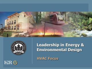 Leadership in Energy  Environmental Design