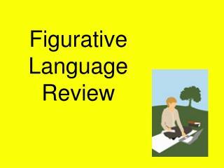 Figurative Language Review