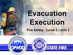 Evacuation Execution