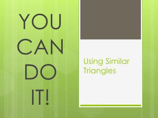 Using Similar Triangles
