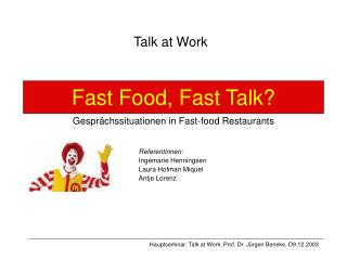 Fast Food, Fast Talk? Gespr�chssituationen in Fast-food Restaurants