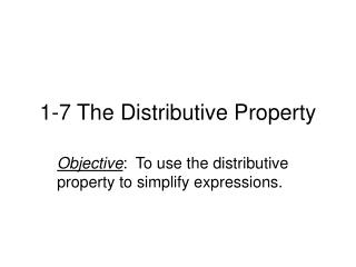 1-7 The Distributive Property