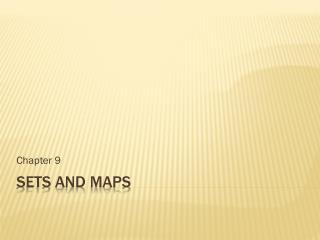 Sets and Maps