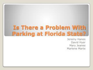 Is There a Problem With Parking at Florida State?