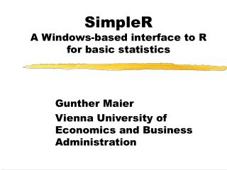 SimpleR A Windows-based interface to R for basic statistics