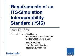 Requirements of an ITS/Simulation Interoperability Standard (I/SIS)
