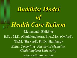 Buddhist Model  of  Health Care Reform