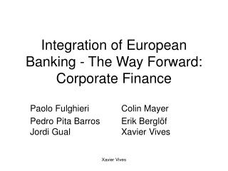 Integration of European Banking - The Way Forward: Corporate Finance