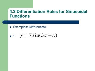 4.3 Differentiation Rules for Sinusoidal Functions