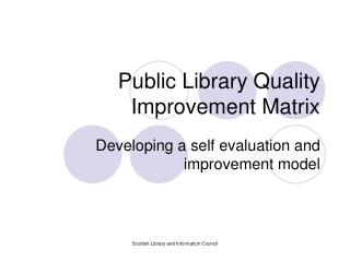 Public Library Quality Improvement Matrix