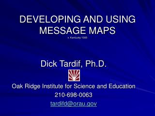 DEVELOPING AND USING MESSAGE MAPS v. Kentucky 1005