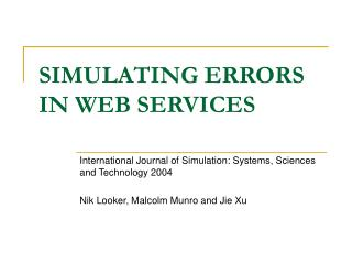 SIMULATING ERRORS IN WEB SERVICES