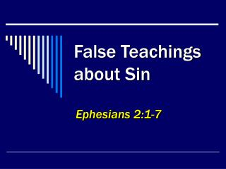 False Teachings about Sin