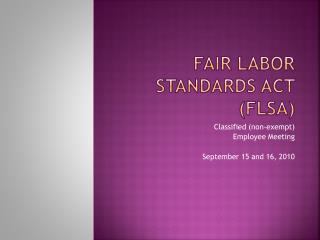 Fair Labor Standards Act (FLSA)