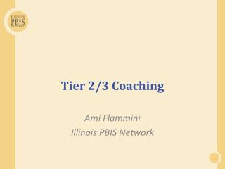 Tier 2/3 Coaching