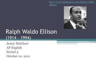 Ralph Waldo Ellison (1914 – 1994)