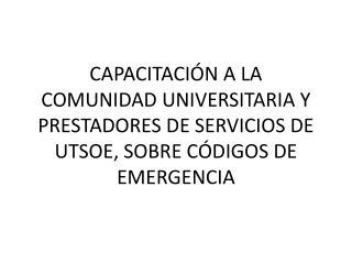 PROCEDIMIENTO DE RESPUESTA ANTE EMERGENCIA OBJETIVO: