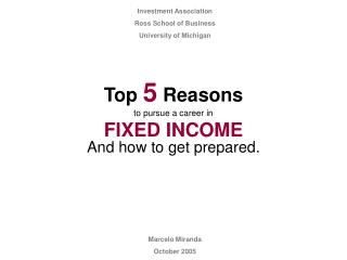 Top  5  Reasons to pursue a career in FIXED INCOME