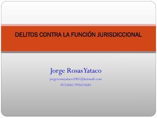 DELITOS CONTRA LA FUNCI�N JURISDICCIONAL