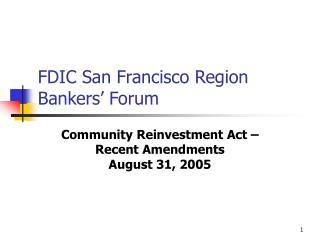 FDIC San Francisco Region Bankers' Forum