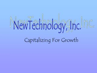 Capitalizing For Growth