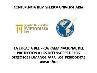 CONFERENCIA  HEMISFÉRICA  UNIVERSITARIA