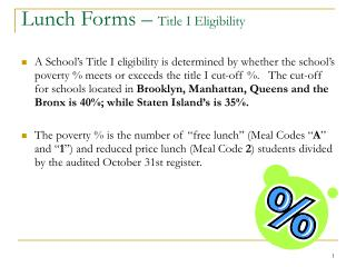 Lunch Forms �  Title I Eligibility