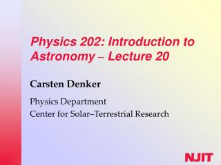 Physics 202: Introduction to Astronomy  –  Lecture 20