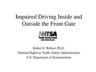 Impaired Driving Inside and Outside the Front Gate